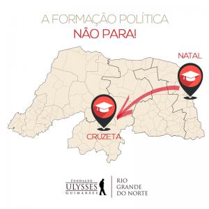 A formação política não para no Rio Grande do Norte.
